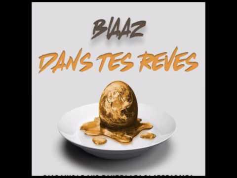 Blaaz - Dans tes rêves (Son Officiel)