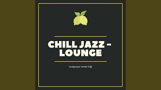 Chill Lounge Jazz Cafe