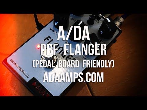 A/DA: PBF Flanger (Pedal Board Friendly!)