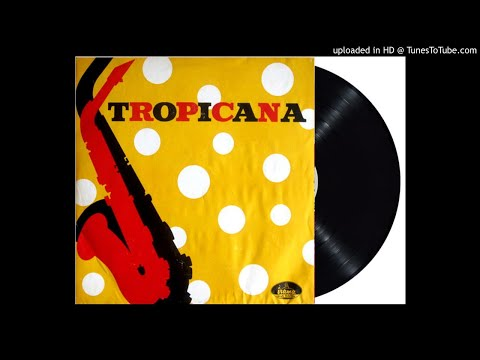 ORKES TROPICANA - putjuk pisang (1961)
