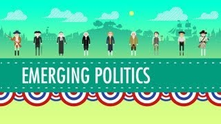 Where US Politics Came From: Crash Course US History #9