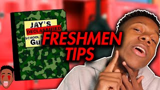 REALIST FRESHMEN TIPS/ADVICE! (High School)