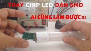 Hướng dẫn sửa chữa đèn Led T8, 220V 18W (How to fix the led lamp T8, 220V 18W)