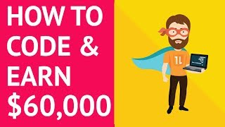 How to Learn to Code and Make $60k+ a Year (in 2019)