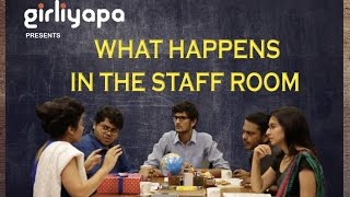 Girliyapa's What Happens In The Staff Room thumbnail