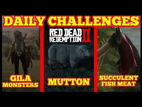 Daily Challenges GILA MONSTERS MUTTON SUCCULENT FISH NPC's