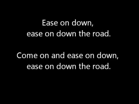 Ease On Down the Road Lyric Video