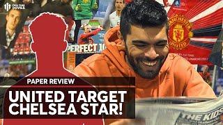 Man Utd Target Hudson Odoi & Sancho? | Man Utd Transfer News | Paper Review