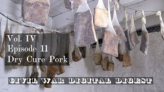Dry Cure Bacon - Vol. IV, Episode 11