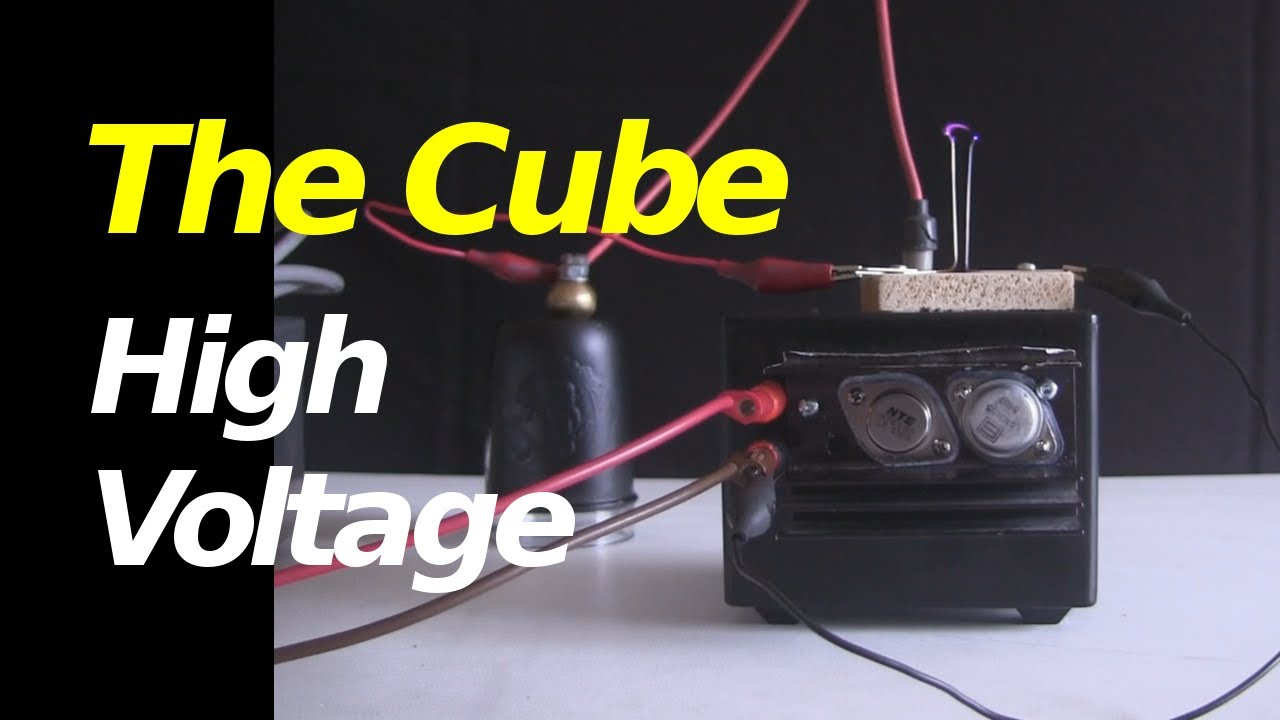 High Voltage Supply : The cube homemade high voltage power supply youtube
