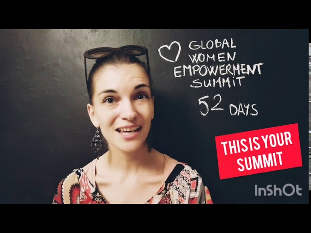 Global Women Empowerment Summit diary 52 days to go