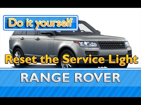 How to reset the service light on a Range Rover