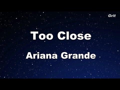 Too Close - Ariana Grande Karaoke【Guide Melody】