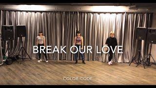 color-code「Break Our Love」Studio LIVE ver.
