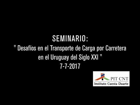PIT-CNT Desafíos en el transporte de carga por carretera en el Uruguay del Siglo XXI 7-7-2017