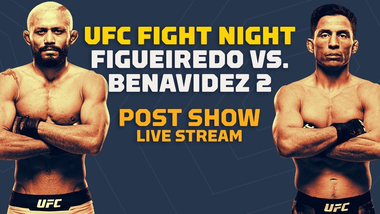 Ufc Fight Night Figueiredo Vs Benavidez 2 Post Show Live Stream Mma Fighting Youtube