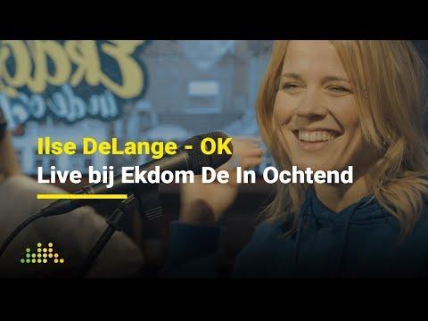 Ilse Delange - OK | Live bij Ekdom In De Ochtend