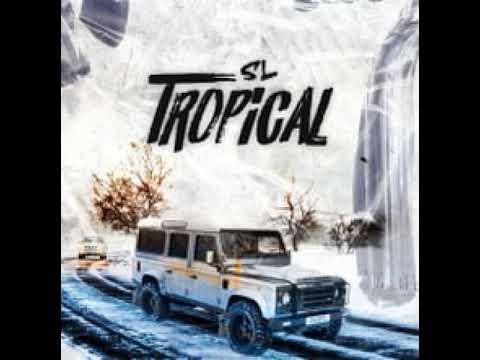 SL - Tropical (Clean)