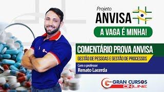 Comentário prova ANVISA - Gestão de Pessoas e Gestão de Processos  - Professor Renato Lacerda