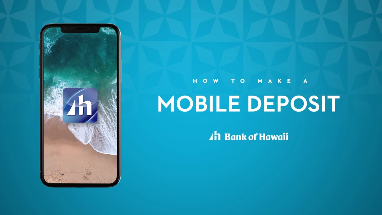 Bank of Hawaii - Personal - Mobile Deposit