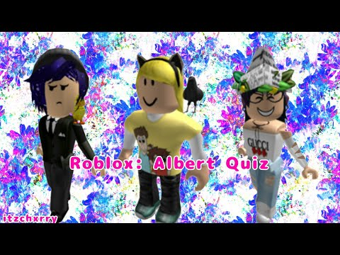 Roblox: Albert Quiz- With Exploding_ Diamond and Queen_Quinn80