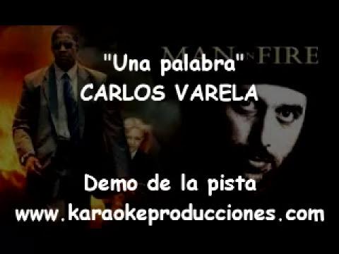 """Carlos Varela """"Una palabra"""" DEMO PISTA KARAOKE INSTRUMENTAL"""