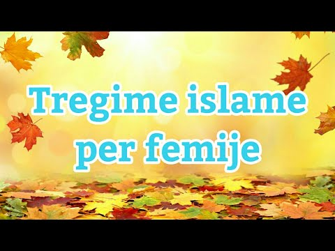 Tregime Islame Per Femije Pjesa 1 Youtube