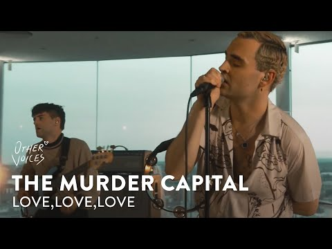 The Murder Capital | Love, Love, Love | #Courage2020 on YouTube