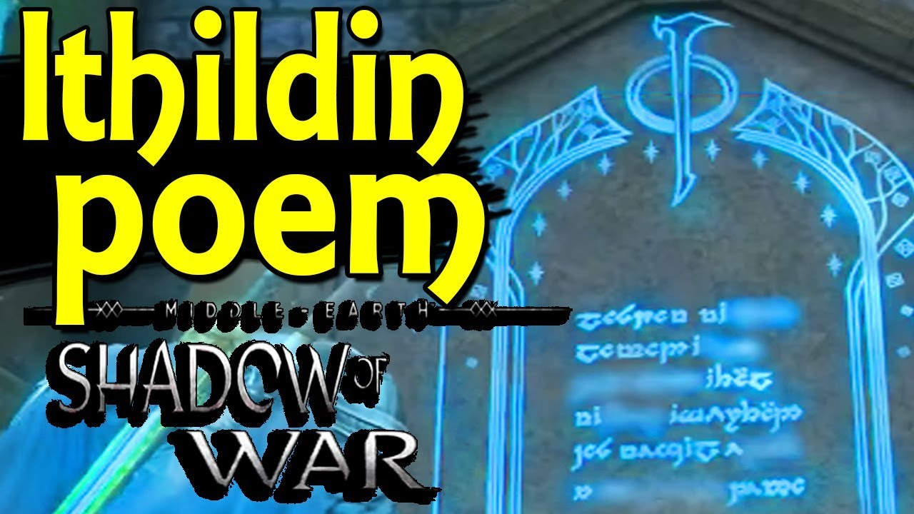 Shadow Of War Ithildin Poems 5
