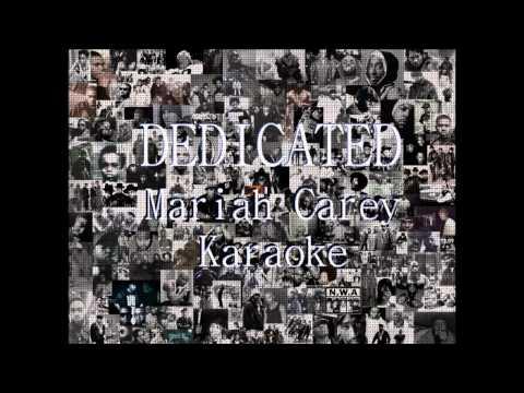 Dedicated - Mariah Carey Karaoke