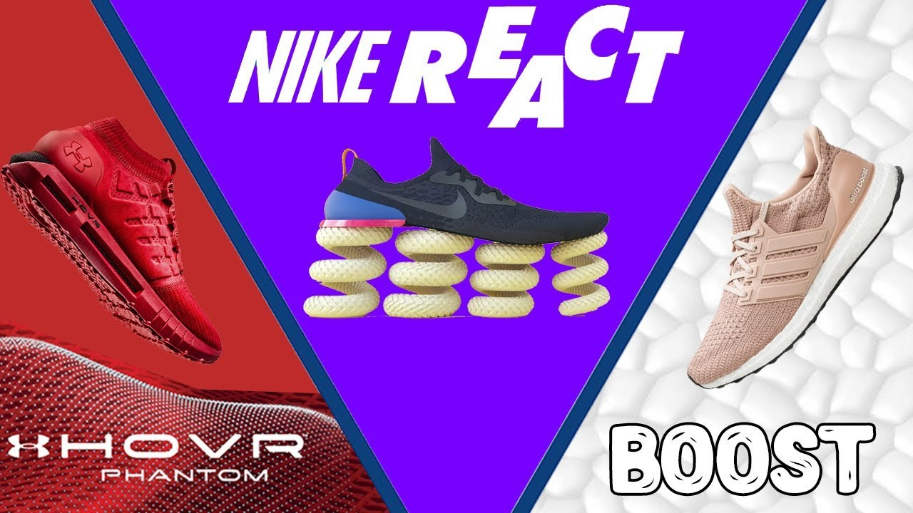 Under Armour HOVR vs Nike React vs Adidas Boost Technology What's