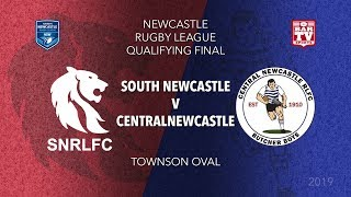 2019 Newcastle RL Finals - Qualifying Final - South Newcastle v Central Newcastle