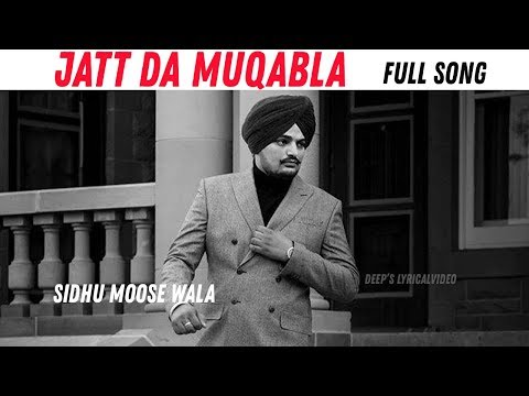 Muqabla (Full Song) Sidhu Moose Wala - Latest Punjabi Song 2018 - Lyrical Video