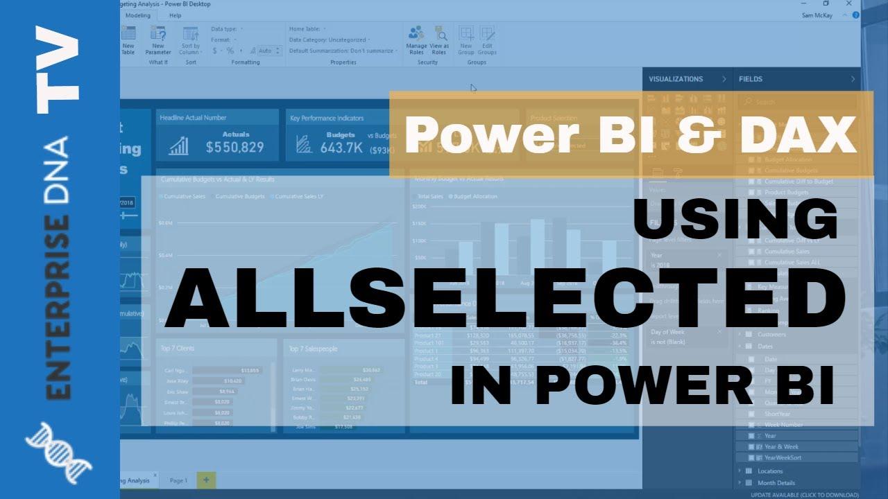 Using ALLSELECTED - DAX Formula Concepts In Power BI