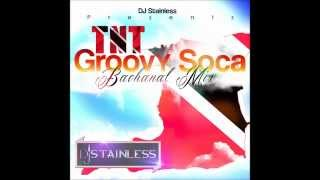 "DJ STAINLESS PRESENTS ""TNT GROOVY SOCA BACCHANAL"" 2013.mp4"