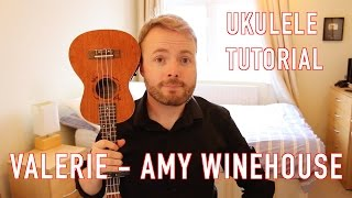 Valerie - Amy Winehouse/Mark Ronson (Ukulele Tutorial)