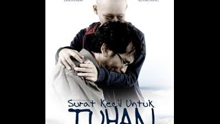 Download Video Surat Kecil Untuk Tuhan (FULL VIDEO) MP3 3GP MP4
