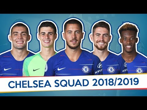 OFFICIAL CHELSEA SQUAD 2018/2019
