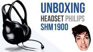 Unboxing e teste Headset Philips SHM1900