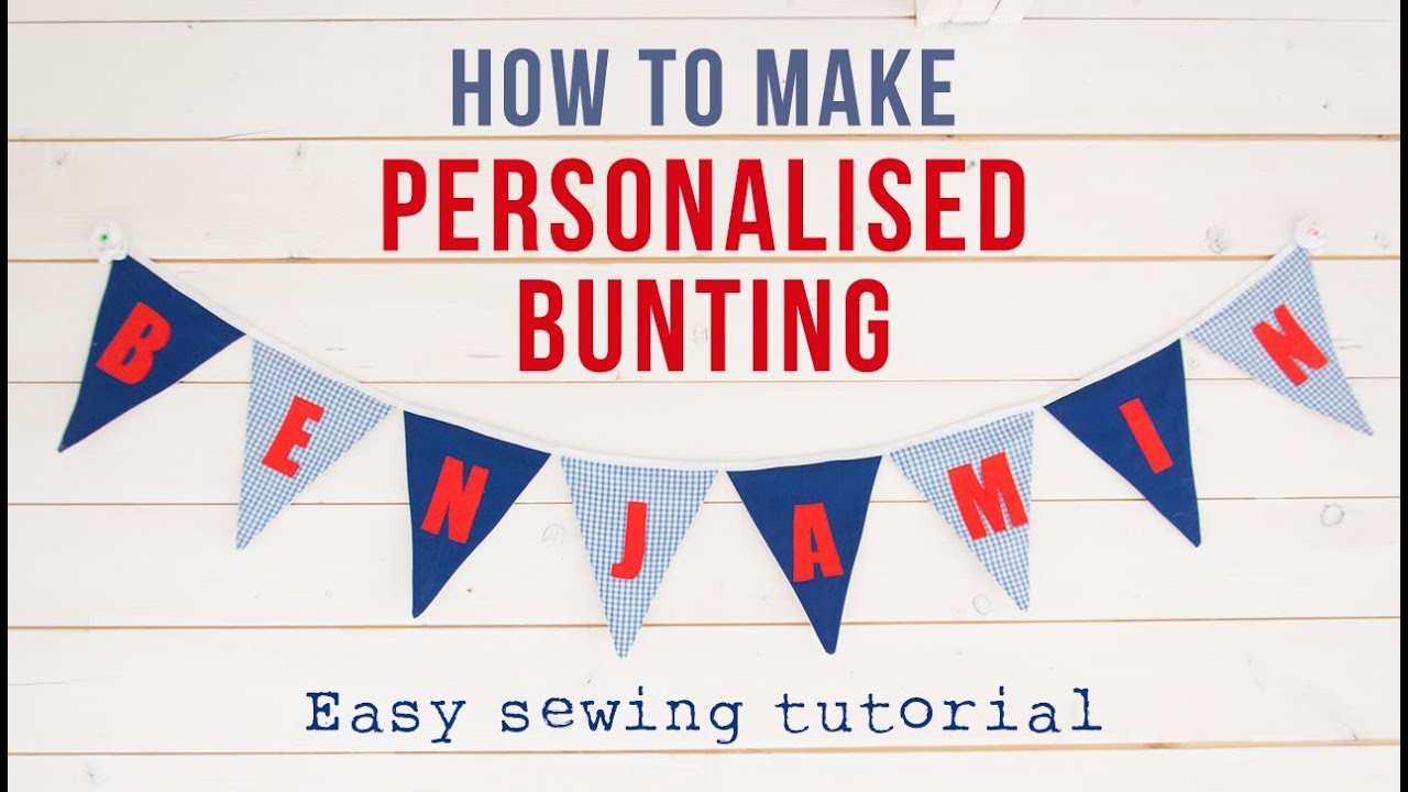 How To Make Your Own DIY Personalised Bunting Pennant