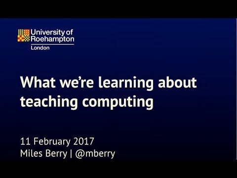 NTE17 What we're learning about teaching computing