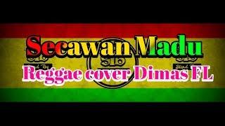 Via Vallen - Secawan Madu  Reggae Cover Dimas Fl