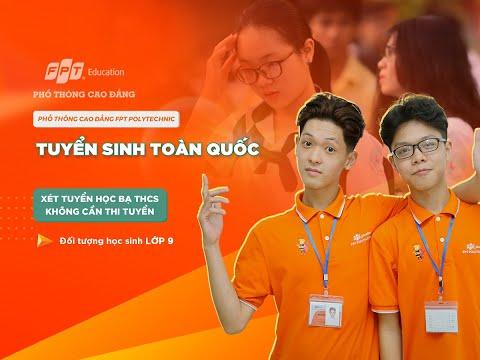 PHỔ THÔNG CAO ĐẲNG FPT TUYỂN SINH 2021
