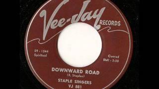 Staple Singers: Downward Road