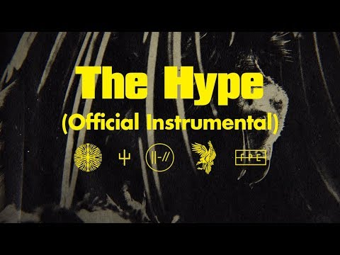 Twenty One Pilots: The Hype (Official Instrumental)