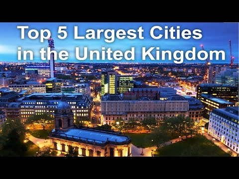 Top 5 Largest Cities in the United Kingdom - TopAwesomes