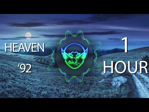 Heaven '92 (Goblin Mashup) 【1 HOUR】