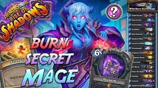 Wild Burn Secret Mage Deck   Rise of Shadows   Hearthstone
