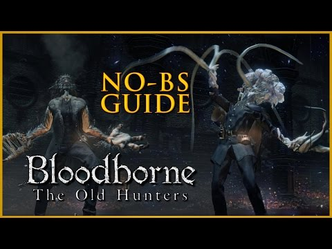 Bloodborne The Old Hunters All Weapons, Items, and Runes No-BS Guide