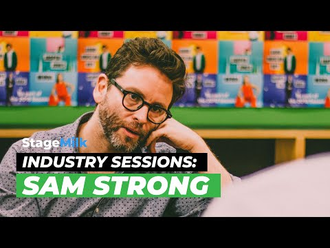StageMilk Industry Sessions: Sam Strong (Artistic Director of Queensland Theatre)